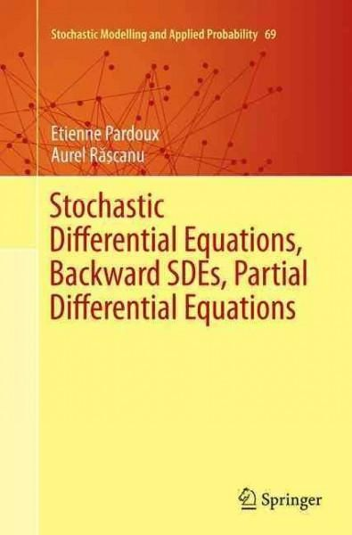 Stochastic Differential Equations, Backward Sdes, Partial Differential Equations