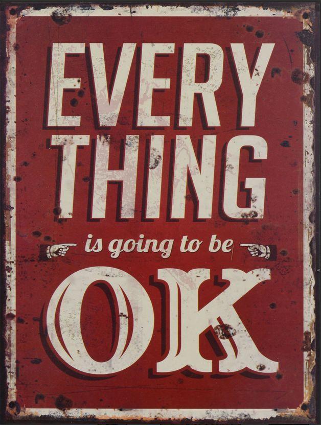METALEN BORDEN : Everything Is Going To Be OK M metalen bord