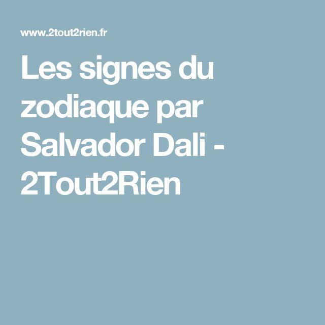 Les signes du zodiaque par Salvador Dali - 2Tout2Rien