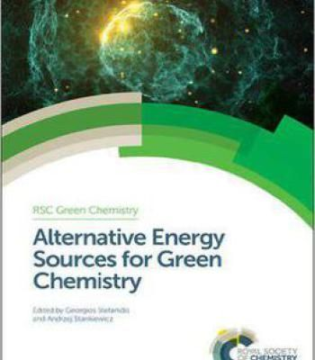 Alternative Energy Sources For Green Chemistry PDF