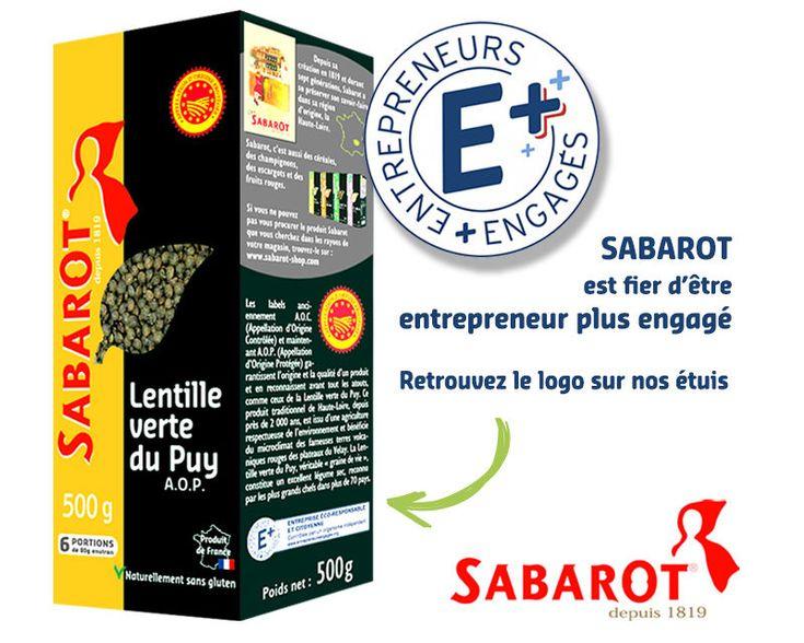 En 2016, Sabarot s'est vu décerner le label entrepreneurs + engagés créé par la FEEF. Ce label valorise les entreprises Françaises d'excellence.