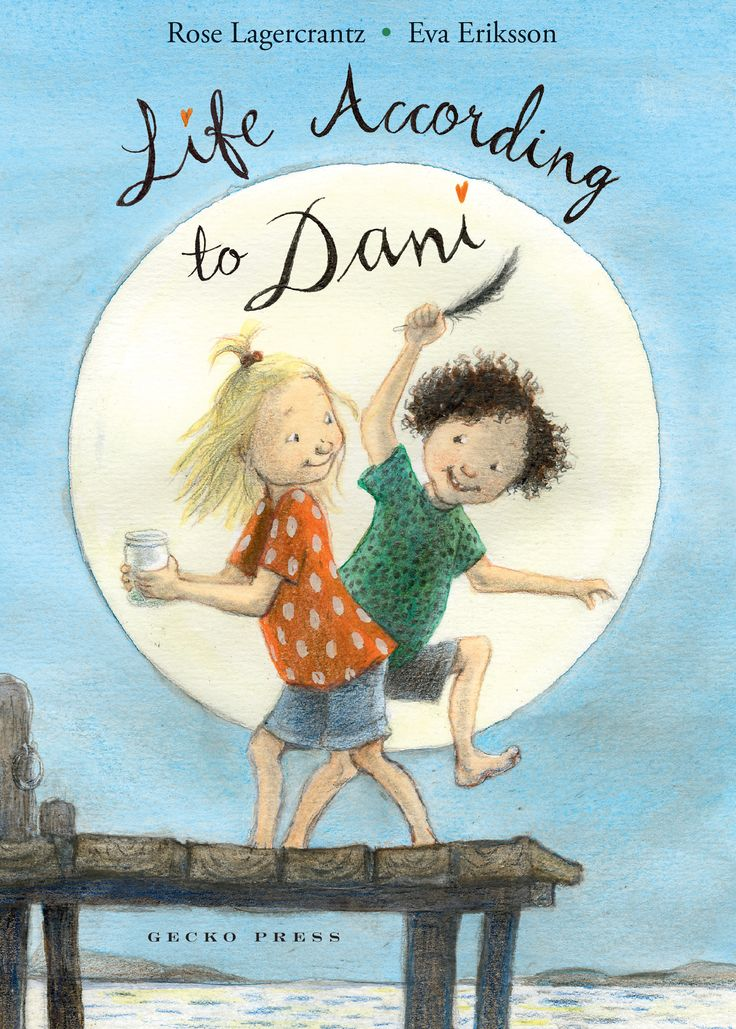 Life according to Dani By Rose Lagercrantz Illustrated by Eva Eriksson ISBN 9781776570713 Gecko Press I loved the first three books about Dani and book number four is no exception. As first chapter…