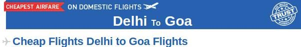 Delhi to Goa Flights- Book your flights from Delhi to Goa at the cheapest prices with Goibibo.com. You can check the domestic flight schedule at Goibibo and make your booking accordingly. At Goibibo, you can book your flights anywhere across India at affordable prices.