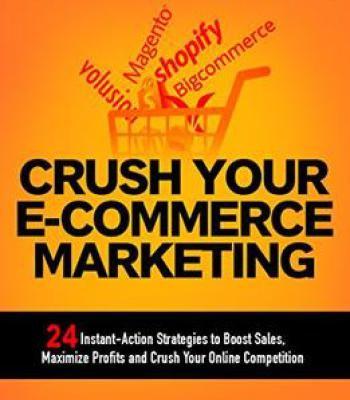 Crush Your Ecommerce Marketing PDF
