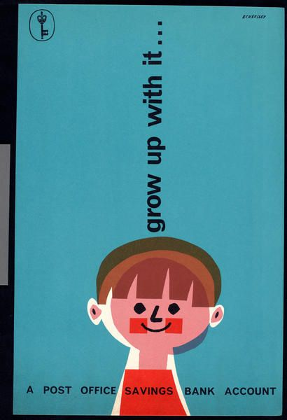 'grow up with it... a Post Office savings bank account', by Tom Eckersley