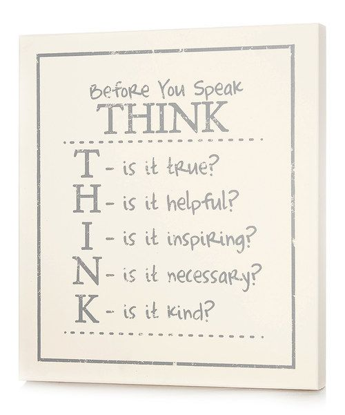 Take a look at this White 'Before You Speak Think' Wall Art on zulily today!