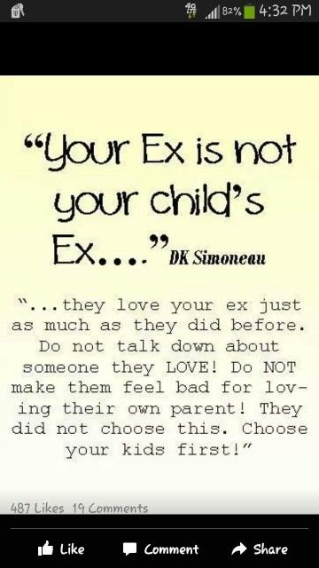 It's not your kid's fault that you guys didn't work out. It's not your kid's issue if your ex isn't supportive. Regardless, it's only natural for your child to want love from both parents, whether they're together or not. Don't let your emotions or bitterness hinder your child's bond with their other parent. Even if you think your baby will end up brokenhearted, they will have to find out on their own. If not, they may resent you for the rest of their life.