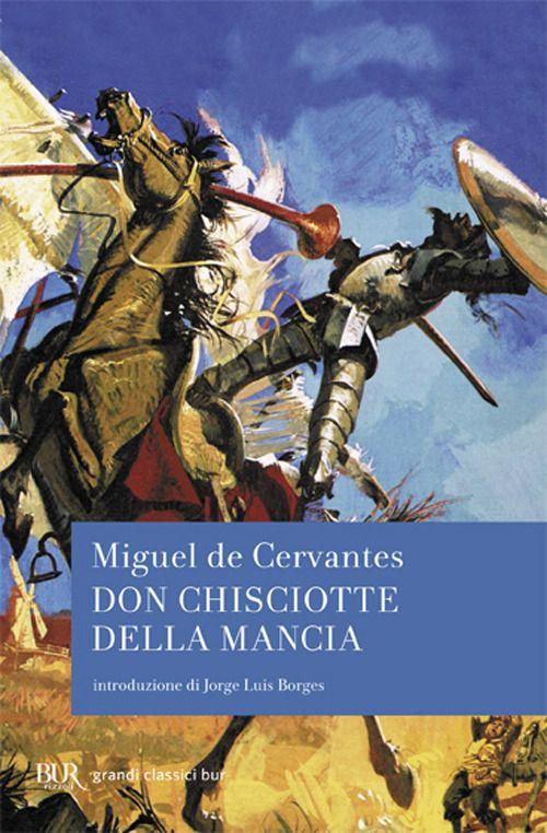 www.ibs.it don-chisciotte-della-mancia-libro-miguel-de-cervantes e 9788817014632?inventoryId=52992504