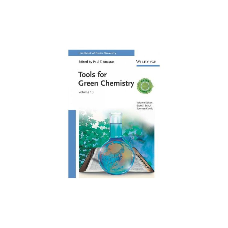 Handbook of Green Chemistry, Green Products, Tools for Green Chemistry (Vol 12) (Hardcover)