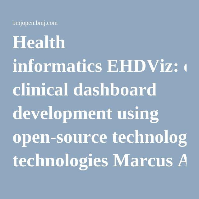 health informatics ehdviz clinical dashboard development using open source technologies marcus a badgeley1