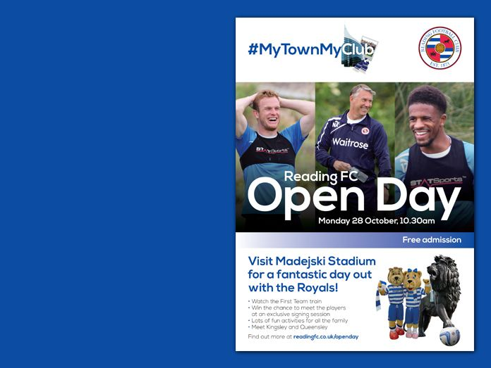 Reading Football Club #MyTownMyClub poster design advertising free open day. Manager Nigel Adkins