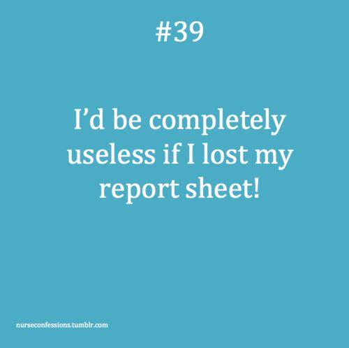 My report sheet is my brain!