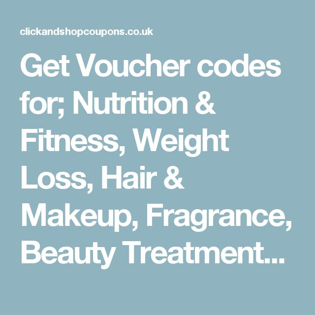 Get Voucher codes for; Nutrition & Fitness, Weight Loss, Hair & Makeup, Fragrance, Beauty Treatments ,Opticians and more. The best voucher codes, restaurant vouchers, printable vouchers, deals and sales to help save you money every time you shop. Click Here To Get Your Voucher Codes at http://tidd.ly/de861842