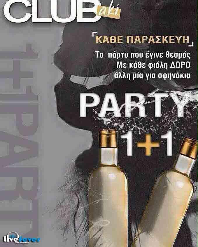 "* PARTY 1+1 *    CLUBaki Το Πάρτυ Που Έγινε Θεσμός Στην Θεσσαλονίκη!!  Όπως κάθε Παρασκευή ετσι και αυτή την Παρασκευή με κάθε φιάλη , δίνουμε ""ΔΩΡΟ"" άλλη μία για σφηνάκια !!! Και όποιος αντέξει !! Οι φιάλες που έχετε περιθώριο επιλογής είναι: η Βότκα Καραμέλα, η Τεκίλα Σοκολάτα, η Ursus και η North!  ΣΑΣ ΠΕΡΙΜΕΝΟΥΜΕ... !! Tηλ.Kρατήσεων: 6932314194 - 6947907202"