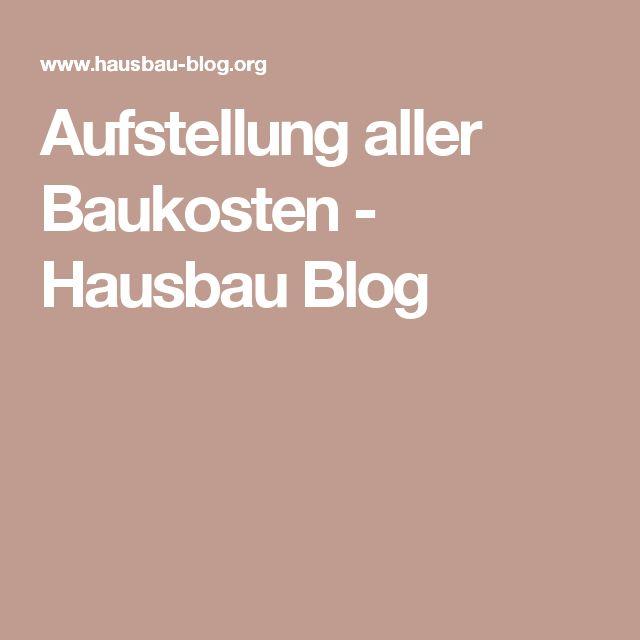 Aufstellung aller Baukosten - Hausbau Blog