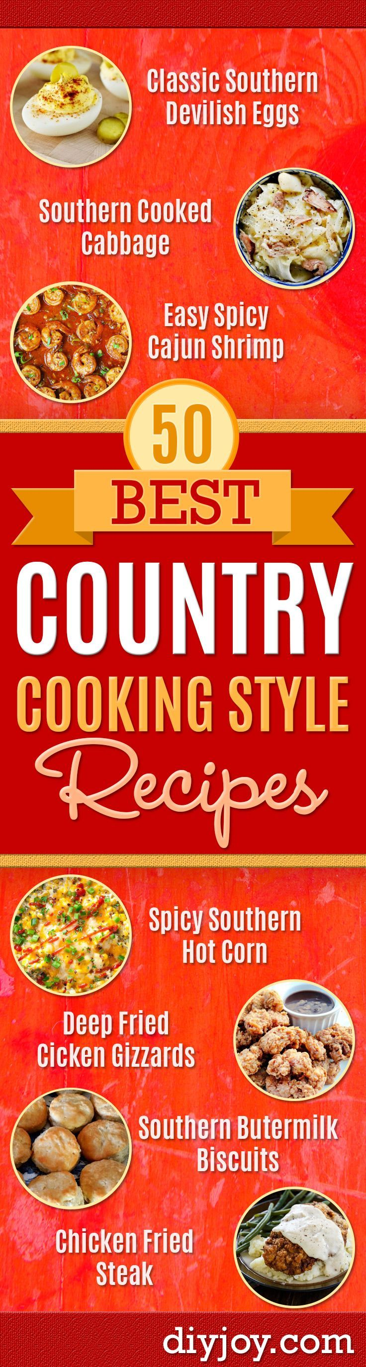 Best Country Cooking Recipes - Easy Recipes for Country Food Like Chicken Fried Steak, Fried Green Tomatoes, Southern Gravy, Breads and Biscuits, Casseroles and More - Breakfast, Lunch and Dinner Recipe Ideas for Families and Feeding A Crowd - Step by Step Instructions for Making Homestyle Dips, Snacks, Desserts http://diyjoy.com/country-cooking-recipes