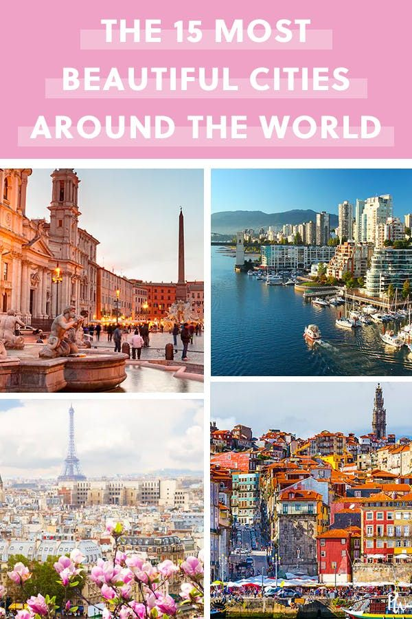 The 15 Most Beautiful Cities In The Entire World Most Beautiful Cities World Beautiful City World Cities