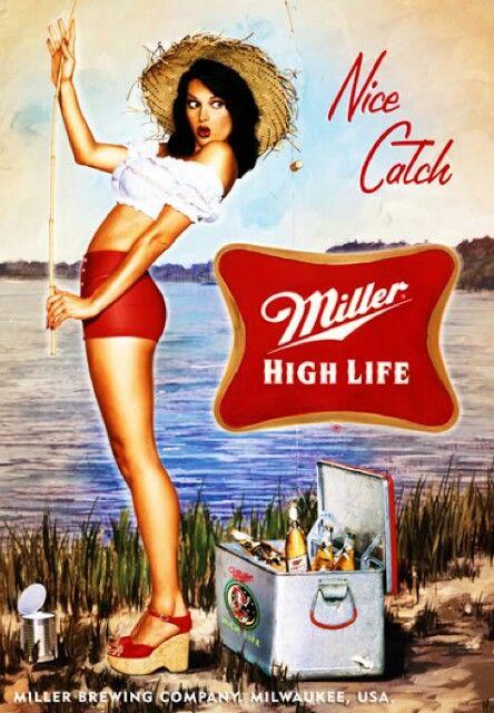 Old Miller High Life Ad Beer Ads Pinterest