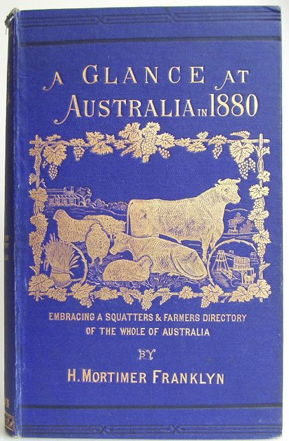 A Glance at Australia in 1880 ...H. Mortimer Franklyn   1881