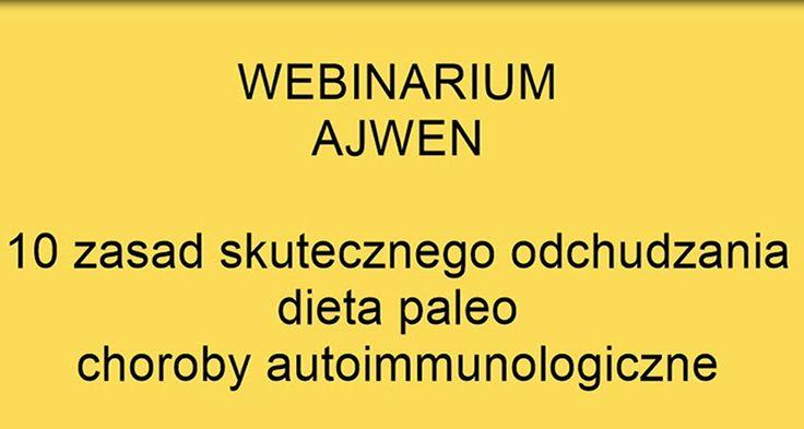 10 zasad skutecznego odchudzania, paleodieta, autoimmunologia, w tym protokół autoimmunologiczny. Obejrzyj i wylecz się sam. Ajwen TV.