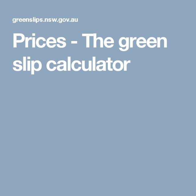 Prices - The green slip calculator