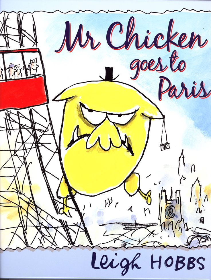 Mr Chicken Goes to Paris Author and Illustrator Leigh Hobbs. CBCA Shortlist 2010 Picture Books.  FREE Unit of Work for Ages 3-8