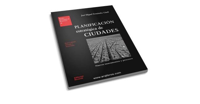 Planificación estratégica de Ciudades - José M. Fernández