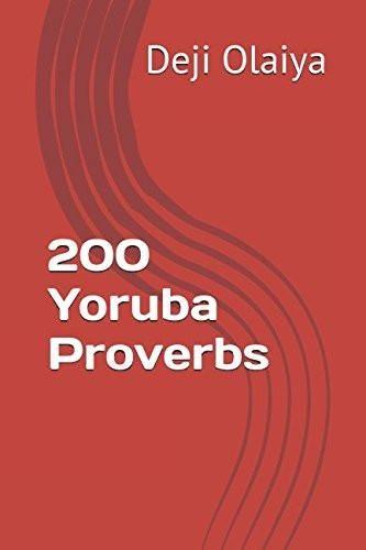200 Yoruba Proverbs