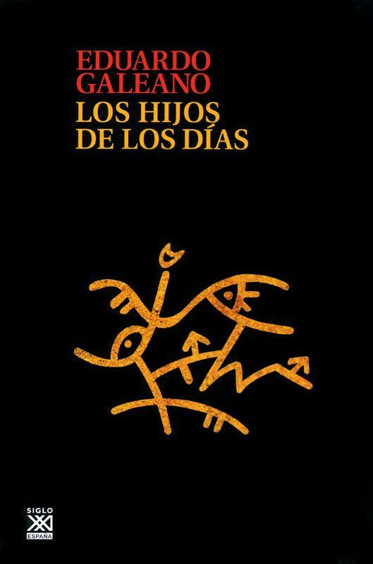 En homenaje al gran Eduardo Galeano (Q.E.P.D) Nada mejor como homenaje que leer sus obras….. Bajar el libro en el siguiente link:GALEANO-los-hijos-de-los-dias