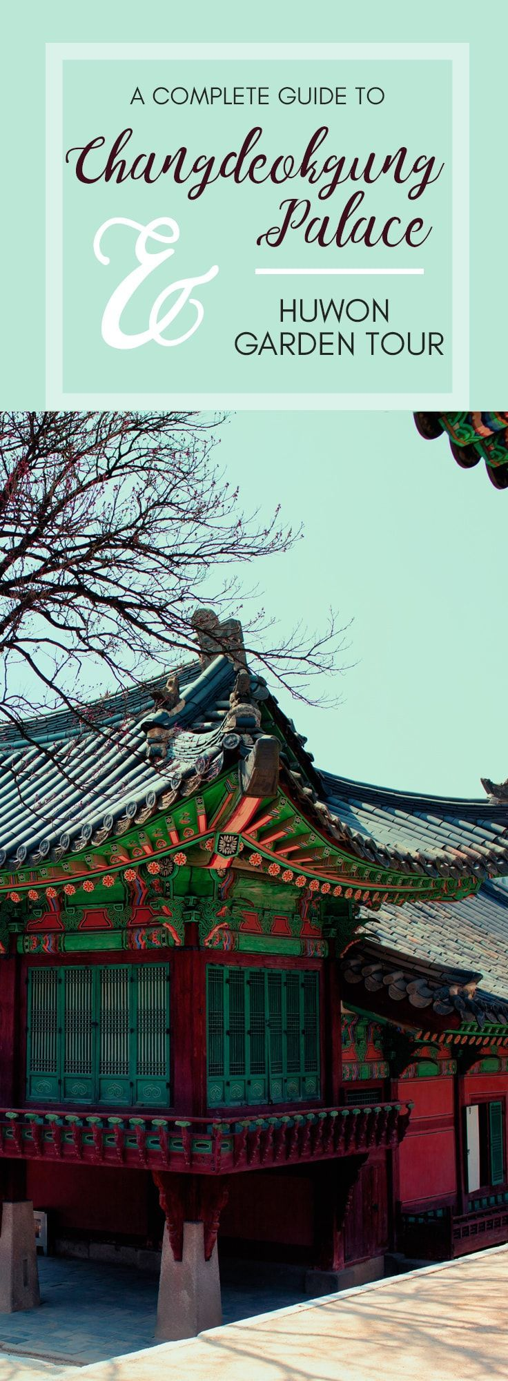 (1 Anguk, Changdeokgung and The Secret Garden) The complete guide to Changdeokgung palace; the most beautiful of Seoul's five main palaces. Take a lot at Huwon, or The Secret Garden in spring.