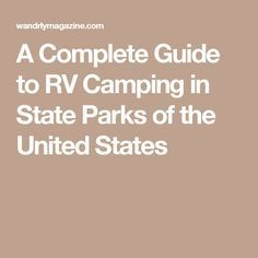 A Complete Guide to RV Camping in State Parks of the United States