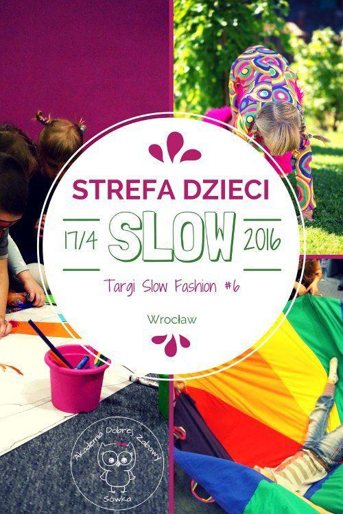Strefa dzieci podczas Targów Slow Fashion we Wrocławiu - już 17 kwietnia w Hali Stulecia!