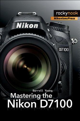 Mastering the Nikon D7100 - http://allgoodies.net/mastering-the-nikon-d7100/