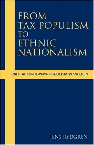 From Tax Populism To Ethnic Nationalism: Radical Right-wing Populism in Sweden by Jens Rydgren https://www.amazon.ca/dp/1845452186/ref=cm_sw_r_pi_dp_dsEaxbKSE1X8D