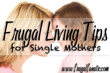 (even tho im not single this could help) Frugal Living Tips for Single Mothers