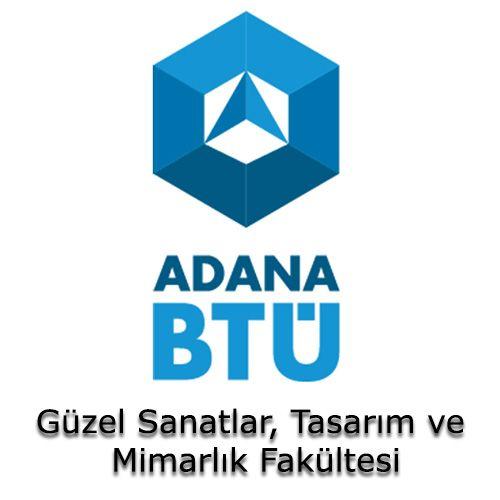 Adana Bilim ve Teknoloji Üniversitesi - Güzel Sanatlar, Tasarım ve Mimarlık Fakültesi | Öğrenci Yurdu Arama Platformu