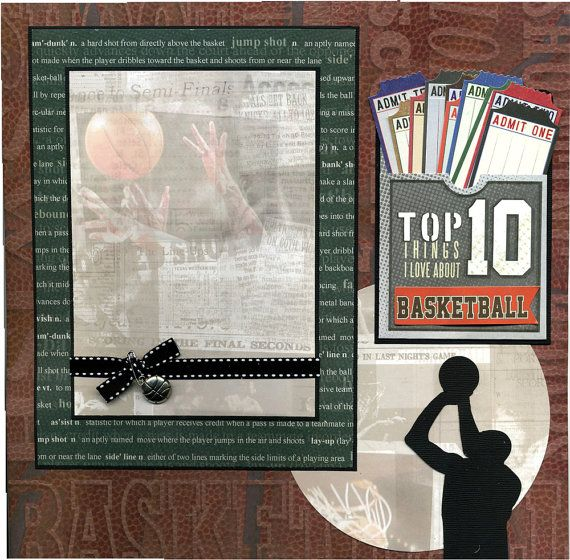 Top 10 Things I Love About Basketball  by SusansScrapbookShack, $16.95