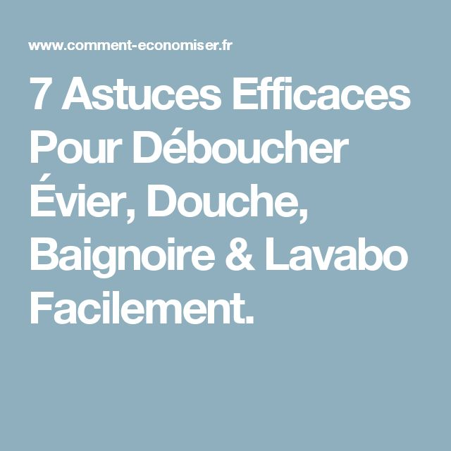 les 25 meilleures id es de la cat gorie deboucher une canalisation sur pinterest astuces pour. Black Bedroom Furniture Sets. Home Design Ideas