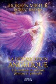 Doreen Virtue: La détoxication angélique