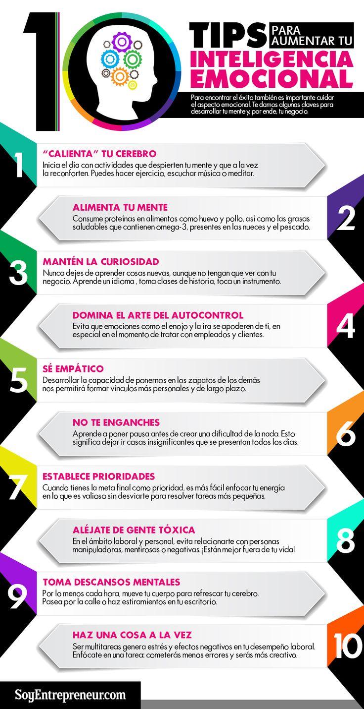 Hola: Una infografía con 10 consejos para aumentar tu Inteligencia Emocional. Vía Un saludo
