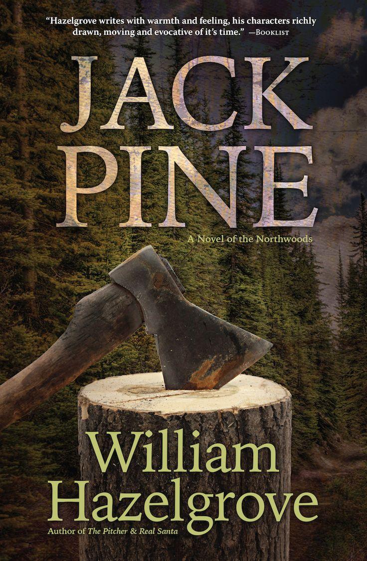 Jack Pine by William Hazelgrove. Book cover design by Dalitopia.