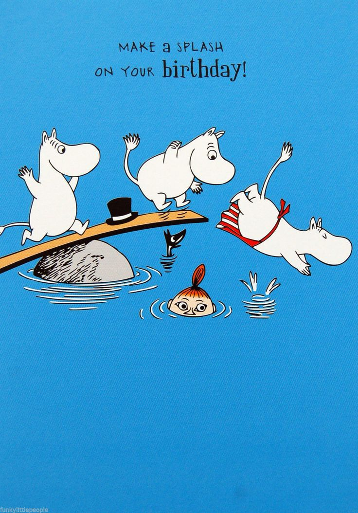 Moomin birthday card - MAKE A SPLASH ON YOUR BIRTHDAY! | £2.15 Buy it now