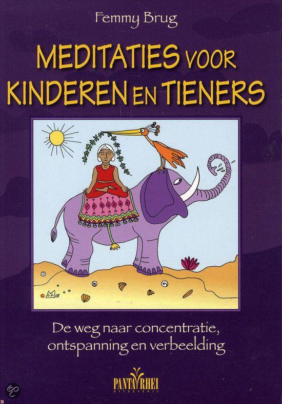 http://www.bol.com/nl/p/meditaties-voor-kinderen-en-tieners/9200000014681234/