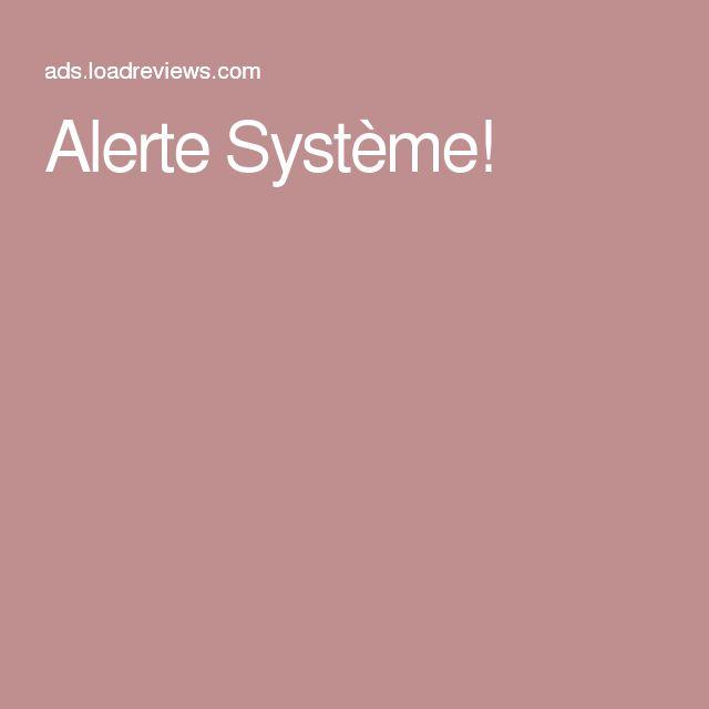 Alerte Système!