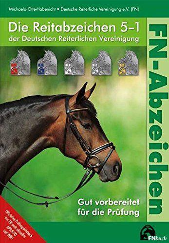 Die Reitabzeichen 5-1 der Deutschen Reiterlichen Vereinig... https://www.amazon.de/dp/3885427923/ref=cm_sw_r_pi_dp_x_A.T9xb5Q2EGD3