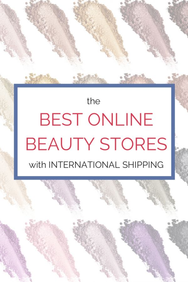 Best online beauty stores with international shipping options. Pin now, read later!