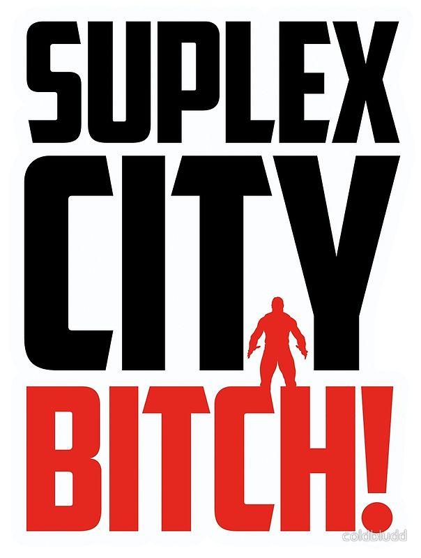 suplex city bitch - Google Search