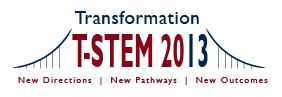 Transformation 2013 - Focused, innovative, integrate resources and project-based learning units for STEM classrooms