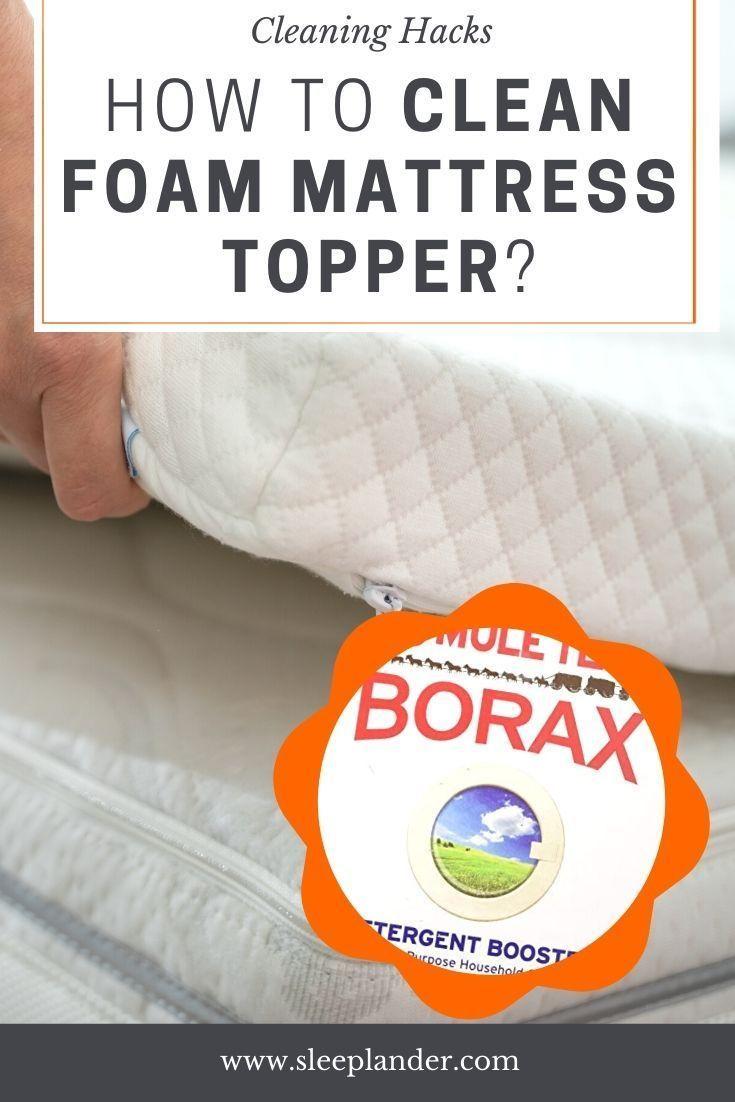 How To Clean Foam Mattress Topper Clean Foam Mattress Mattress Topper Mattress Cleaning