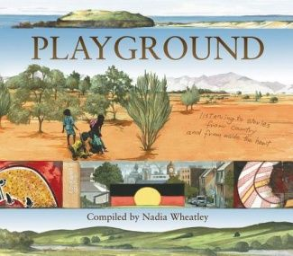 Playground by Nadia Wheatley and Ken Searle